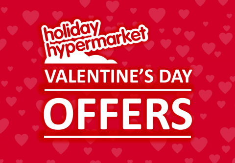 Valentine's Day offers from Holiday Hypermarket
